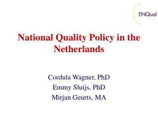 National Quality Policy in the Netherlands