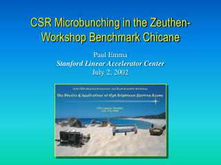 CSR Microbunching in the Zeuthen-Workshop Benchmark Chicane