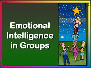 Emotional Intelligence in Groups