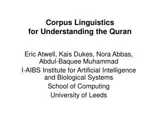 Corpus Linguistics  for Understanding the Quran