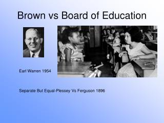 PPT - Brown v Board 19...