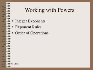 Working with Powers