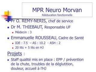 MPR Neuro Morvan Rééducation fonctionnelle