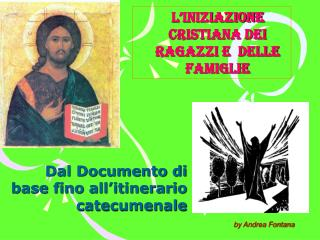 Dal Documento di base fino all'itinerario catecumenale