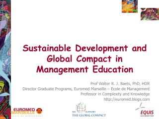 Sustainable Development and Global Compact in Management Education