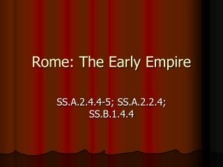 Rome: The Early Empire