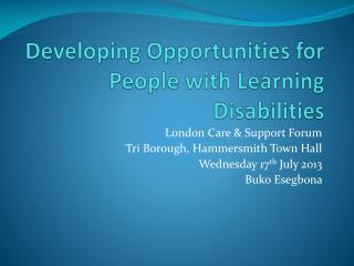 Developing Opportunities for People with Learning Disabilities