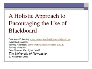 A Holistic Approach to Encouraging the Use of Blackboard