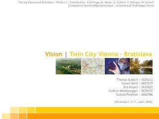 Vision | Twin City Vienna - Bratislava