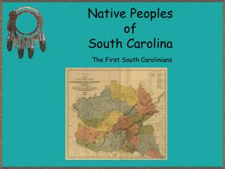 Native Peoples of South Carolina