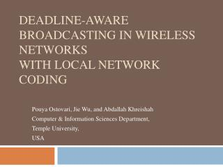 Deadline-aware Broadcasting in Wireless Networks with Local Network Coding