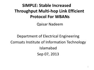 SIMPLE :  Stable  Increased           Throughput Multi-hop Link Efficient             Protocol For WBANs