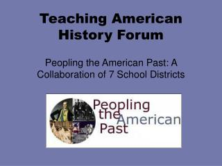 Teaching American History Forum