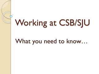 Working at CSB/SJU