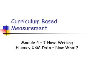 Curriculum Based Measurement