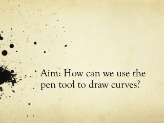 4  Pen Tool