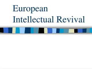 European Intellectual Revival