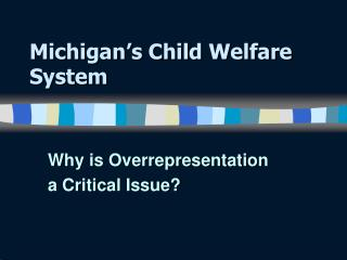 Michigan's Child Welfare System