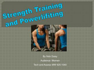 Strength Training and Powerlifiting