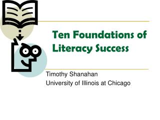 Ten Foundations of  Literacy Success