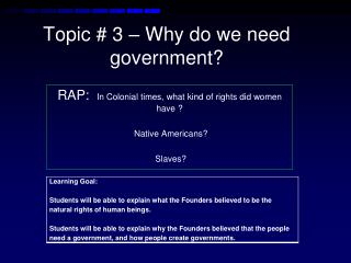 Topic # 3 – Why do we need government?