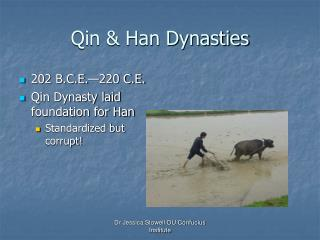 Qin  Han Dynasties