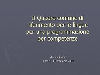 Il Quadro comune di riferimento per le lingue  per una programmazione per competenze