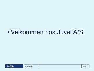 Velkommen hos Juvel A/S