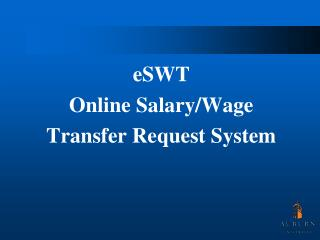 eSWT Online Salary/Wage  Transfer Request System