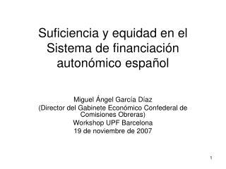 Suficiencia y equidad en el Sistema de financiación autonómico español