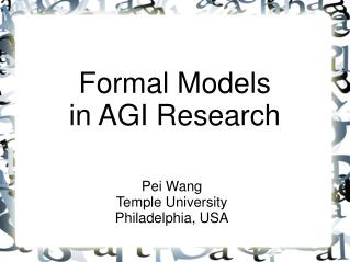 Formal Models  in AGI Research