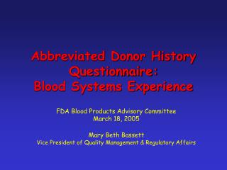 Abbreviated Donor History Questionnaire: Blood Systems Experience