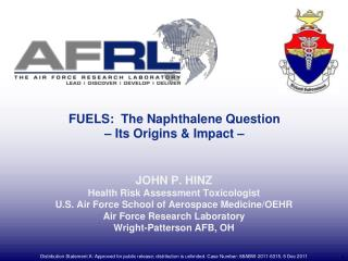 FUELS:  The Naphthalene Question – Its Origins & Impact –