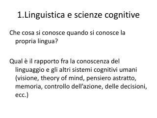 1.Linguistica e scienze cognitive