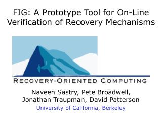 FIG: A Prototype Tool for On-Line Verification of Recovery Mechanisms