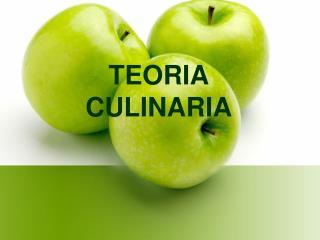 TEORIA CULINARIA