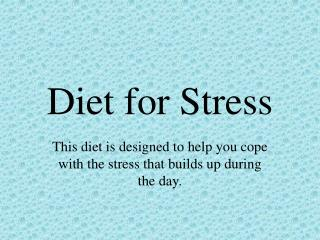 Diet for Stress