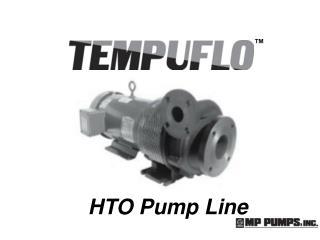 HTO Pump Line