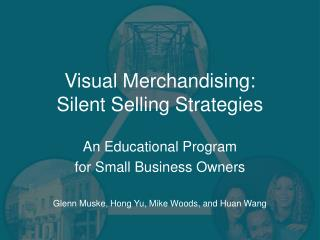Visual Merchandising: Silent Selling Strategies