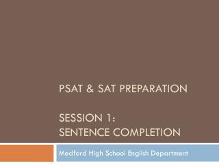 PSAT & SAT Preparation Session 1: Sentence Completion
