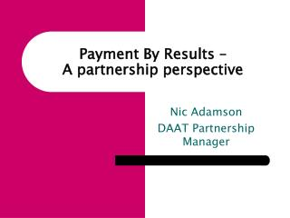 Payment By Results – A partnership perspective
