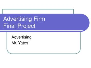Advertising Firm  Final Project