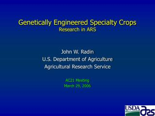 Genetically Engineered Specialty Crops Research in ARS
