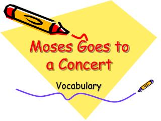 Moses Goes to a Concert
