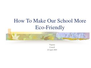 How To Make Our School More Eco-Friendly