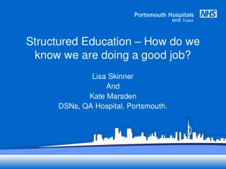 Structured Education – How do we know we are doing a good job?