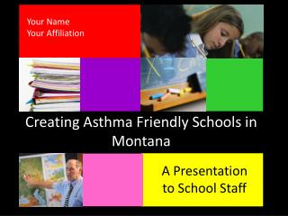 Creating Asthma Friendly Schools in Montana
