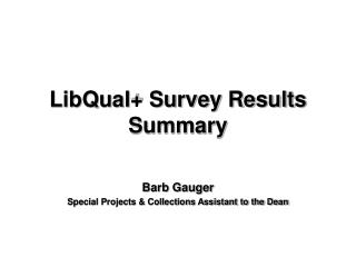 LibQual+ Survey Results Summary