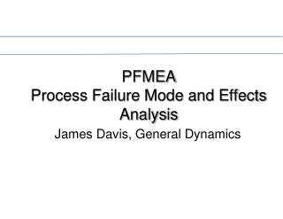 PFMEA Process Failure Mode and Effects Analysis