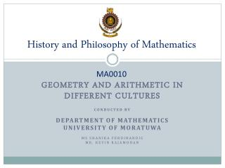 History and Philosophy of Mathematics  MA0010